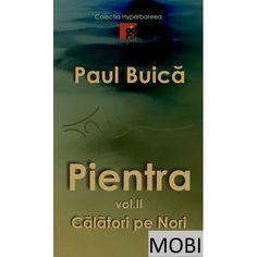 """Cel de-al doilea volum în format electronic (MOBI) al trilogiei """"Pientra"""" din Colecția """"Hyperboreea"""" Ebooks"""