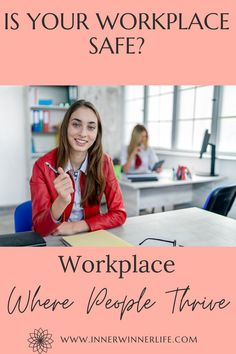 Is Your Workplace Safe? Do You Thrive At Work? How To Create Psychological Safety? Mental Health Disorders, Postpartum Depression, Career Advice, Business Names, Workplace, Psychology, Learning, People, Safety
