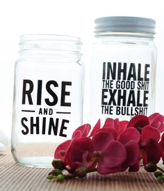 Set of 2 Mason Jars - Rise And Shine Inhale The Good Shit, Exhale the Bullshit from MyBohemiaJewelry