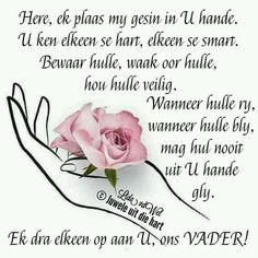 Prayer Verses, Bible Prayers, Afrikaanse Quotes, Goeie Nag, Goeie More, Inspirational Qoutes, Heres To You, Positive Thoughts, Beautiful Landscapes