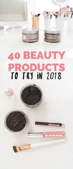 Rounding up the BEST beauty products of 2017 that you NEED to try in 2018! These are some of the best drugstore makeup, best high-end makeup, best skincare products, and best body products out there! // Hey There, Chelsie