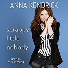 cool Scrappy Little Nobody | Anna Kendrick | AudioBook Free Download