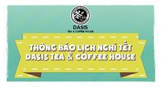 Thông báo về lịch nghỉ Tết của cửa hàng Dasis Tea & Coffee House.  http://goo.gl/sEuW3c