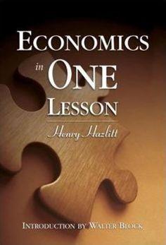 Economics in One Lesson (for economics block)