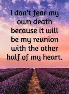 Great Quotes, Me Quotes, Inspirational Quotes, Missing My Husband, Grieving Quotes, Heaven Quotes, Grief Loss, Memories Quotes, My Soulmate