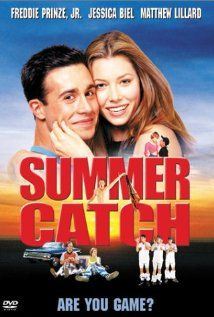 Summer Catch - A rich girl whose family summers on Cape Cod has a romance with a local poor boy who hopes to become a major league baseball player.