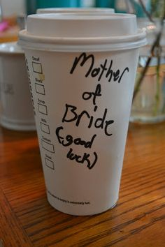 Mother of the Bride Starbucks cup featured on The Simplicity www.kimberlyersk1ne.com