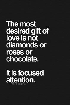 the gift of attention....