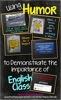"Using Humor to Demonstrate the Importance of English Class - the ultimate collection of ""Grammar Fails"" and other real-world errors that demonstrate to students the importance of proofreading and editing skills. $ http://www.teacherspayteachers.com/Product/Using-Humor-to-Teach-the-Importance-of-English-Class-PPT-92244"