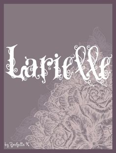 Baby Girl Name: Larielle. Meaning: Cheerful; Beautiful. Origin: French. http://www.pinterest.com/vintagedaydream/baby-names/