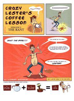 Crazy Lester's Coffe Lesson Comic Strip by Loran J. Skinkis