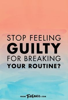 Did you set goals for yourself recently? Were you following a routine for a   few weeks and then it all went out the window? Now you feel guilt and   unwillingness to start again?    Yup, that's what I'm dealing with too and here's how I suggest you do it   too.