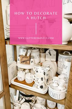 How to decorate a hutch cabinet with pottery you love.