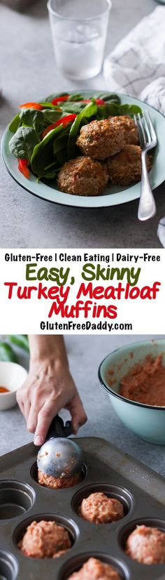 You Have Meals Poisoning More Normally Than You're Thinking That These Are So Easy And Versatile And Each Turkey Meatloaf Muffin Only Has 117 Calories - But Over 11 Grams Of Protein Gluten-Free, Clean Eating And Dairy-Free Turkey Meatloaf Muffins, Ground Turkey Meatloaf, Ground Turkey Recipes, Healthy Turkey Meatloaf, Ground Beef, Healthy Ground Turkey, Turkey Meals, Ground Chicken, Healthy Recipes
