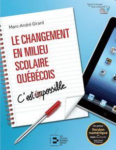 Le changement en milieu scolaire québécois permet de démystifier plusieurs comportements, attitudes et situations liés au changement dans le monde de l'éducation en se référant à différents modèles issus de la philosophie, des sports, en passant par diverses théories scientifiques.