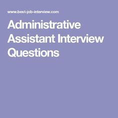 Administrative assistant interview questions with excellent interview answers. Know how to prepare for your administrative assistant job interview and get ready for success. Administrative Assistant Interview Questions, Interview Questions For Employers, Behavioral Interview Questions, Interview Questions And Answers, Job Interview Tips, Interview Preparation, Job Interviews, Job Info, New Job