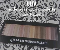 Review: NEW Ulta Nude Eyeshadow Palette