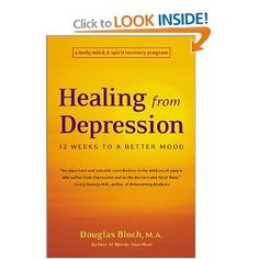 http://library.uakron.edu/record=b2397394~S0 Healing from depression : 12 weeks to a better mood : a body, mind, and spirit recovery program by Douglas Bloch