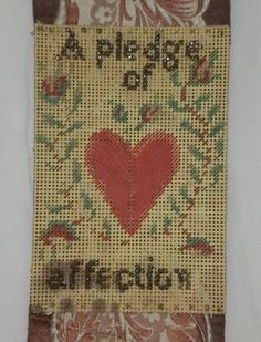 A pledge of my  affection... on this needlepoint bookmark with heart. Late 1800s...