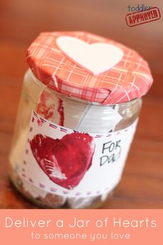 Create a Jar of Hearts for someone you love and other ideas