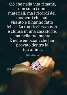 Ciò che rimane.. sono i ricordi Felici.. la tua Ricchezza Italian Phrases, Italian Quotes, Cant Stop Loving You, Love Quotes, Inspirational Quotes, Quotes About Everything, Zodiac Quotes, My Mood, Meaningful Quotes