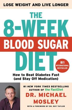 The 8-Week Blood Sugar Diet is Dr. Michael Mosley's new book and one of the most important books of the year. Why? More than simply a collection of interesting ideas and meal plans, it contains one overriding message of hope. Type 2 Diabetes is a reversible disease!