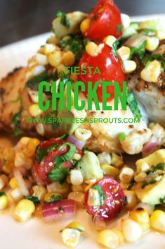 A quick, easy and healthy chicken dish that is perfect for dinner tonight!! . #chicken #fiesta #corn #tomato #cilantro #dinner #sparklesnsprouts