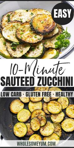 Sauteed Zucchini Recipe - This EASY sauteed zucchini recipe takes just 10 minutes! A simple technique for how to saute zucchini with butter and garlic makes it turn out perfect every time. #wholesomeyum #zucchini #appetizer Zucchini Keto Recipe, Sauteed Zucchini Recipes, Best Zucchini Recipes, Lunch Recipes, Vegetable Recipes, Low Carb Recipes, Appetizer Recipes, Real Food Recipes, Vegetarian Recipes
