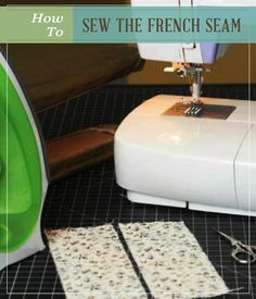 How To Sew The French Seam | Tips and ideas we all need to know. #pioneersettler