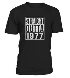 """# Straight Outta 1977 Funny 40th . Perfect Birthday Gift Idea for Men / Women - Straight Outta 1977 Tshirt. Awesome gift for your dad, daddy, brother, sister, husband, boyfriend, son, uncle or nephew, girlfriend, mom, mother, friends, family. It is time to party and celebrate 40th birthday! Funny Graphic Tee with print """"Straight Outta 1977"""". Complete your collection of bday accessories for him / her (hat, decorations, v neck shirt, tank top, boxers, swimsuit, apparel, charms, crown…"""