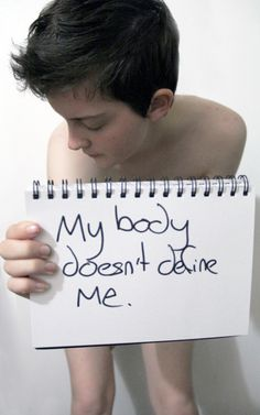 My body doesn't define me.