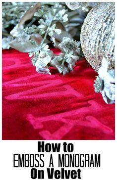 How to emboss a monogram on velvet