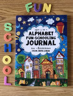 Alphabet funschooling journal for ages 3-6. My 4 year old loves this journal. #funschooling #preschool #preschoolathome  #funschoolwithus homeschool #thethinkingtree #authorsarahjanissebrown