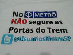 Nova camiseta do perfil no twitter @usuariosmetrosp #metrosp #subway