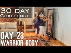 Day 23: Warrior Body - Betty Rocker 30 Day Bodyweight Challenge