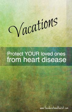 Vacations - Heart Disease Prevention