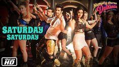 Saturday Saturday - Official Song - Humpty Sharma Ki Dulhania - Varun Dh...