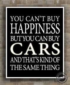 Cars Inspirational Quotes Poster Can't buy by InkistPrints on Etsy, $12.95 - Click photo for more detail. More