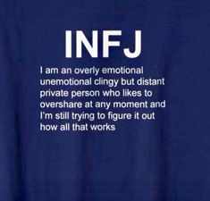 It's confusing. I'm confusing! I want to walk along someone not in front of or behind-- not confusing at all. Infj Traits, Infj Mbti, Enfj, Infj Personality, Myers Briggs Infj, Infj Type, Introvert Quotes, How To Be Outgoing, Motivation Quotes