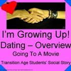Transition age students community based instruction social story - dating - going to the movies