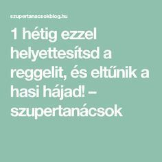 1 hétig ezzel helyettesítsd a reggelit, és eltűnik a hasi hájad! – szupertanácsok Healthy Drinks, Fat Burning, Cleanse, Anti Aging, Vitamins, Health Fitness, Food And Drink, Hair Beauty, Weight Loss
