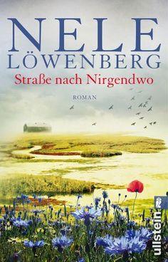 Straße nach Nirgendwo / Sheridan Grant Bd.2 - Löwenberg, Nele