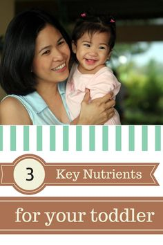 Is your toddler getting enough of these 3 nutrients?