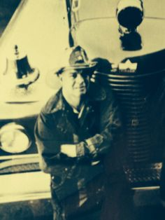 MY DAD THE FIREMAN