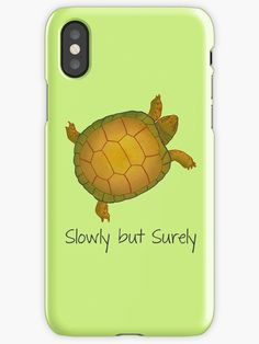 """Turtle - Slowly but Surely - Lazy Animals by #Beatrizxe   #redbubble #iphone #case Illustration for the serie """"Lazy Animals"""". It is a slow turtle with the phrase """"Slowly but surely""""  #turtle #animal #sloth #time #slowly #slow #relax #sketch #illustration #watercolor #drawing #tortoise #chill #funny #reptile #calm #artsy #carpediem #sweet"""
