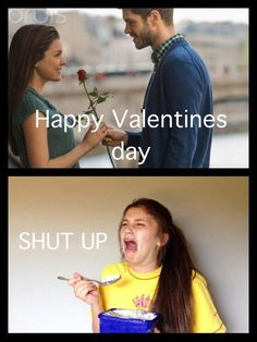 Hahahaha! I laughed so hard... Valentines day... and for some people also known as forever alone day