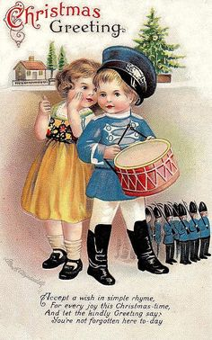 Vintage Christmas card. This reminds of of Riley when he was little he loved toy soldiers.