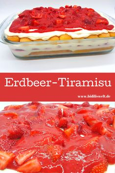 Erdbeer-Tiramisu, lecker, einfach und recht schnell gemacht hier findet ihr das Rezept für ein Erdbeer-Tiramisu und Himbeertraum, Nachtisch, Sommer, Erdbeeren, Löffelbiskuits, Mascarpone
