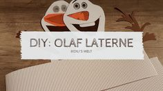 DIY Olaf Laterne Eiskönigin Schneemann Kinder basteln selber machen Olaf, Company Logo, Kids, Baking, 4th Birthday, Diy, Young Children, Children, Kid