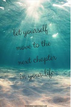 Let yourself move to the next chapter in your life! Visit: http://www.thejourneybacktoself.com